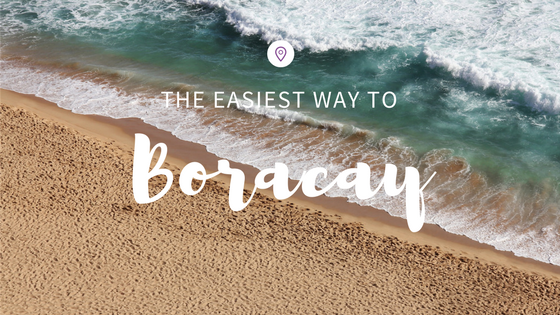 Easiest Way To Boracay